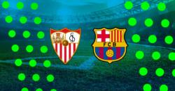 Sevilla – FC Barcelona kursy i typy bukmacherskie