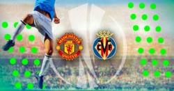Villarreal - Manchester United kursy i typy na finał Ligi Europy