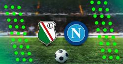 Napoli - Legia kursy bukmacherskie